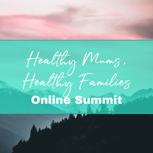 Healthy Mums Healthy Families summit